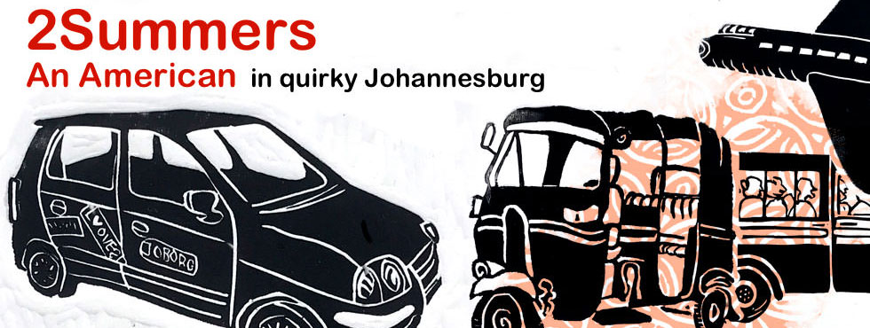 2summers - An American in quirky Johannesburg